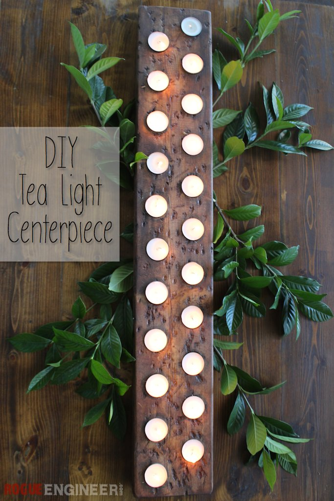 Tea Light Centerpiece | Free Plans | Rogue Engineer