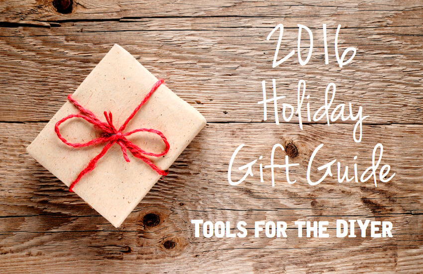 2016 Holiday Gift Guide - Tool List