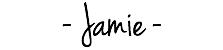 Signature - Jamie