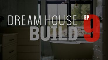 Dream House Build - EP9 - Rogue Engineer